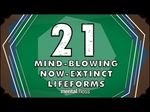 21 Mind-Blowing Now-Extinct Lifeforms