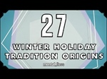 27 Winter Holiday Tradition Origins